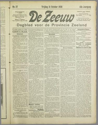 De Zeeuw. Christelijk-historisch nieuwsblad voor Zeeland 1930-10-31
