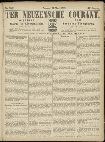 Ter Neuzensche Courant. Algemeen Nieuws- en Advertentieblad voor Zeeuwsch-Vlaanderen / Neuzensche Courant ... (idem) / (Algemeen) nieuws en advertentieblad voor Zeeuwsch-Vlaanderen 1891-03-21