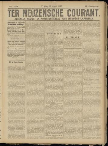 Ter Neuzensche Courant. Algemeen Nieuws- en Advertentieblad voor Zeeuwsch-Vlaanderen / Neuzensche Courant ... (idem) / (Algemeen) nieuws en advertentieblad voor Zeeuwsch-Vlaanderen 1923-04-13