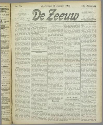 De Zeeuw. Christelijk-historisch nieuwsblad voor Zeeland 1919-01-15