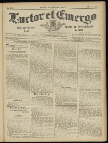 Luctor et Emergo. Antirevolutionair nieuws- en advertentieblad voor Zeeland / Zeeuwsch-Vlaanderen. Orgaan ter verspreiding van de christelijke beginselen in Zeeuwsch-Vlaanderen 1914-09-12