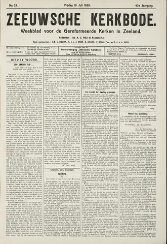 Zeeuwsche kerkbode, weekblad gewijd aan de belangen der gereformeerde kerken/ Zeeuwsch kerkblad 1929-07-19