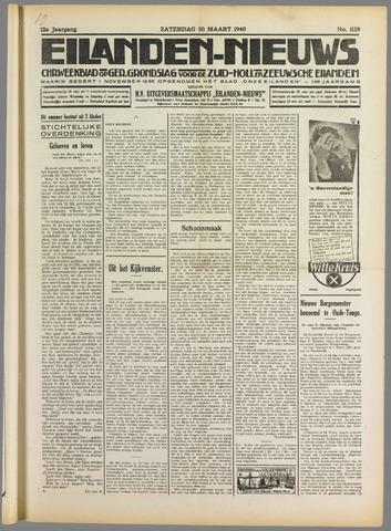 Eilanden-nieuws. Christelijk streekblad op gereformeerde grondslag 1940-03-30