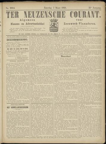Ter Neuzensche Courant. Algemeen Nieuws- en Advertentieblad voor Zeeuwsch-Vlaanderen / Neuzensche Courant ... (idem) / (Algemeen) nieuws en advertentieblad voor Zeeuwsch-Vlaanderen 1891-03-07