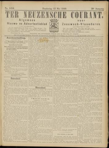 Ter Neuzensche Courant. Algemeen Nieuws- en Advertentieblad voor Zeeuwsch-Vlaanderen / Neuzensche Courant ... (idem) / (Algemeen) nieuws en advertentieblad voor Zeeuwsch-Vlaanderen 1910-05-12