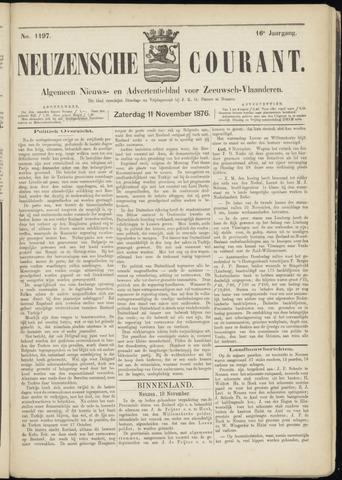 Ter Neuzensche Courant. Algemeen Nieuws- en Advertentieblad voor Zeeuwsch-Vlaanderen / Neuzensche Courant ... (idem) / (Algemeen) nieuws en advertentieblad voor Zeeuwsch-Vlaanderen 1876-11-11