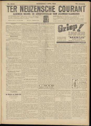 Ter Neuzensche Courant. Algemeen Nieuws- en Advertentieblad voor Zeeuwsch-Vlaanderen / Neuzensche Courant ... (idem) / (Algemeen) nieuws en advertentieblad voor Zeeuwsch-Vlaanderen 1936-04-01