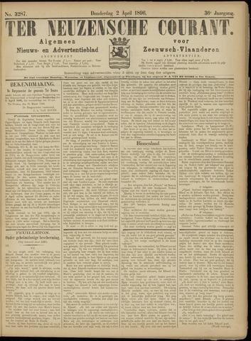 Ter Neuzensche Courant. Algemeen Nieuws- en Advertentieblad voor Zeeuwsch-Vlaanderen / Neuzensche Courant ... (idem) / (Algemeen) nieuws en advertentieblad voor Zeeuwsch-Vlaanderen 1896-04-02