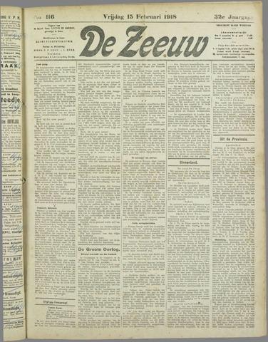 De Zeeuw. Christelijk-historisch nieuwsblad voor Zeeland 1918-02-15