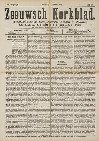 Zeeuwsche kerkbode, weekblad gewijd aan de belangen der gereformeerde kerken/ Zeeuwsch kerkblad 1908-03-13