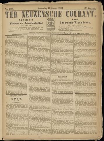 Ter Neuzensche Courant. Algemeen Nieuws- en Advertentieblad voor Zeeuwsch-Vlaanderen / Neuzensche Courant ... (idem) / (Algemeen) nieuws en advertentieblad voor Zeeuwsch-Vlaanderen 1900-01-11