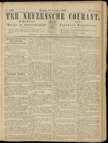 Ter Neuzensche Courant. Algemeen Nieuws- en Advertentieblad voor Zeeuwsch-Vlaanderen / Neuzensche Courant ... (idem) / (Algemeen) nieuws en advertentieblad voor Zeeuwsch-Vlaanderen 1904-11-12