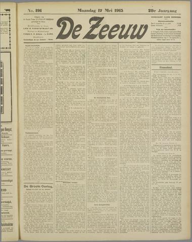 De Zeeuw. Christelijk-historisch nieuwsblad voor Zeeland 1915-05-17