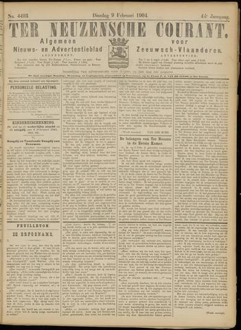 Ter Neuzensche Courant. Algemeen Nieuws- en Advertentieblad voor Zeeuwsch-Vlaanderen / Neuzensche Courant ... (idem) / (Algemeen) nieuws en advertentieblad voor Zeeuwsch-Vlaanderen 1904-02-09