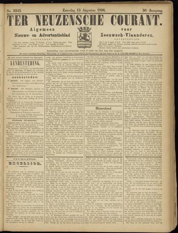 Ter Neuzensche Courant. Algemeen Nieuws- en Advertentieblad voor Zeeuwsch-Vlaanderen / Neuzensche Courant ... (idem) / (Algemeen) nieuws en advertentieblad voor Zeeuwsch-Vlaanderen 1896-08-15
