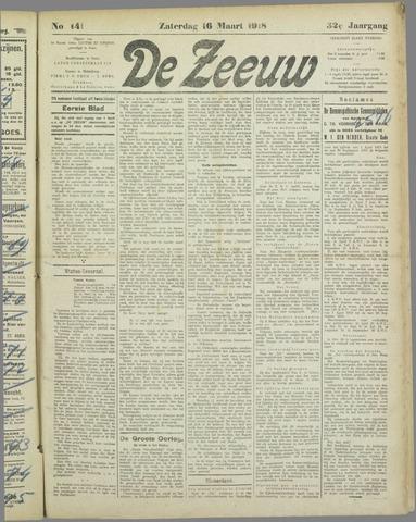 De Zeeuw. Christelijk-historisch nieuwsblad voor Zeeland 1918-03-16
