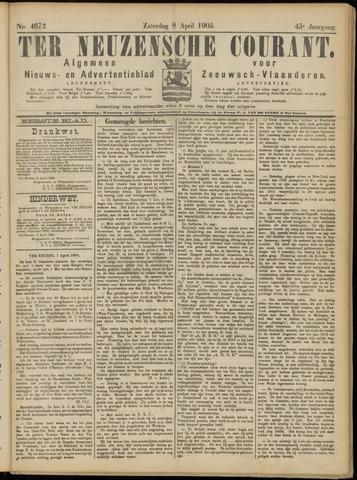 Ter Neuzensche Courant. Algemeen Nieuws- en Advertentieblad voor Zeeuwsch-Vlaanderen / Neuzensche Courant ... (idem) / (Algemeen) nieuws en advertentieblad voor Zeeuwsch-Vlaanderen 1905-04-08