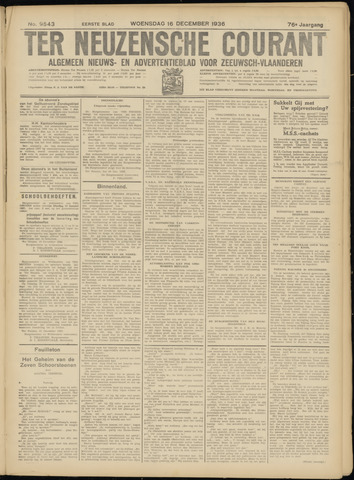 Ter Neuzensche Courant. Algemeen Nieuws- en Advertentieblad voor Zeeuwsch-Vlaanderen / Neuzensche Courant ... (idem) / (Algemeen) nieuws en advertentieblad voor Zeeuwsch-Vlaanderen 1936-12-16
