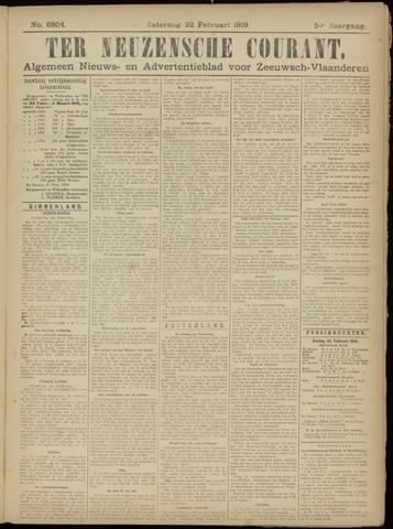 Ter Neuzensche Courant. Algemeen Nieuws- en Advertentieblad voor Zeeuwsch-Vlaanderen / Neuzensche Courant ... (idem) / (Algemeen) nieuws en advertentieblad voor Zeeuwsch-Vlaanderen 1919-02-22