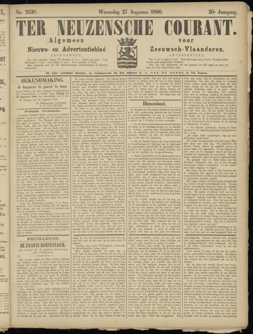 Ter Neuzensche Courant. Algemeen Nieuws- en Advertentieblad voor Zeeuwsch-Vlaanderen / Neuzensche Courant ... (idem) / (Algemeen) nieuws en advertentieblad voor Zeeuwsch-Vlaanderen 1890-08-27