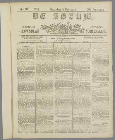 De Zeeuw. Christelijk-historisch nieuwsblad voor Zeeland 1912-02-05