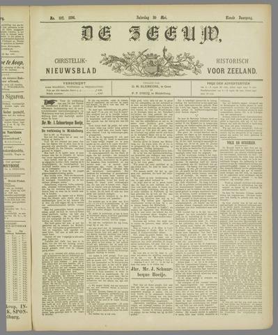 De Zeeuw. Christelijk-historisch nieuwsblad voor Zeeland 1896-05-30