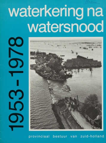 Watersnood documentatie 1953 - brochures 1978