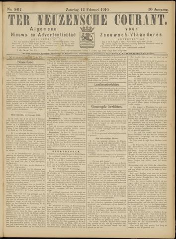 Ter Neuzensche Courant. Algemeen Nieuws- en Advertentieblad voor Zeeuwsch-Vlaanderen / Neuzensche Courant ... (idem) / (Algemeen) nieuws en advertentieblad voor Zeeuwsch-Vlaanderen 1910-02-12