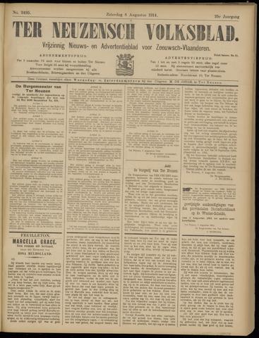 Ter Neuzensch Volksblad. Vrijzinnig nieuws- en advertentieblad voor Zeeuwsch- Vlaanderen / Zeeuwsch Nieuwsblad. Nieuws- en advertentieblad voor Zeeland 1914-08-08
