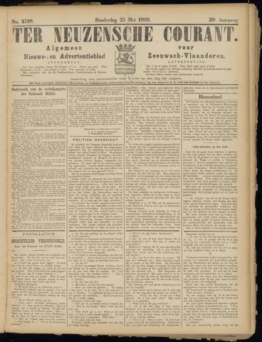 Ter Neuzensche Courant. Algemeen Nieuws- en Advertentieblad voor Zeeuwsch-Vlaanderen / Neuzensche Courant ... (idem) / (Algemeen) nieuws en advertentieblad voor Zeeuwsch-Vlaanderen 1899-05-25