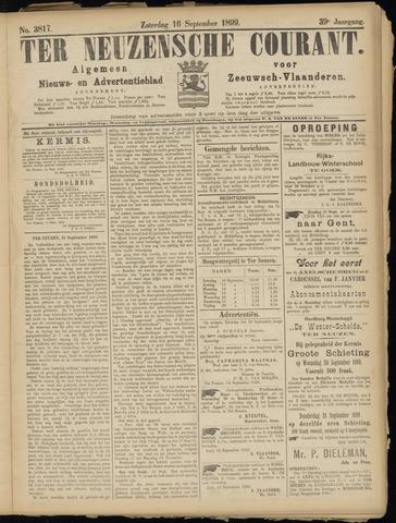 Ter Neuzensche Courant. Algemeen Nieuws- en Advertentieblad voor Zeeuwsch-Vlaanderen / Neuzensche Courant ... (idem) / (Algemeen) nieuws en advertentieblad voor Zeeuwsch-Vlaanderen 1899-09-16