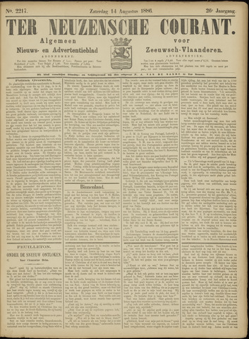 Ter Neuzensche Courant. Algemeen Nieuws- en Advertentieblad voor Zeeuwsch-Vlaanderen / Neuzensche Courant ... (idem) / (Algemeen) nieuws en advertentieblad voor Zeeuwsch-Vlaanderen 1886-08-14