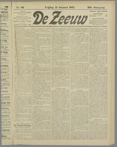 De Zeeuw. Christelijk-historisch nieuwsblad voor Zeeland 1915-01-15