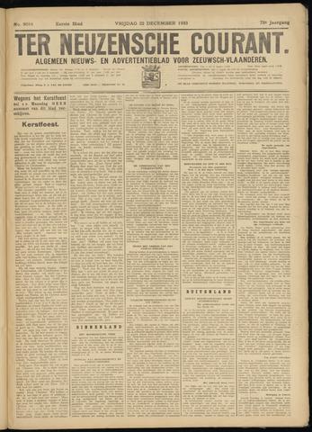 Ter Neuzensche Courant. Algemeen Nieuws- en Advertentieblad voor Zeeuwsch-Vlaanderen / Neuzensche Courant ... (idem) / (Algemeen) nieuws en advertentieblad voor Zeeuwsch-Vlaanderen 1933-12-22