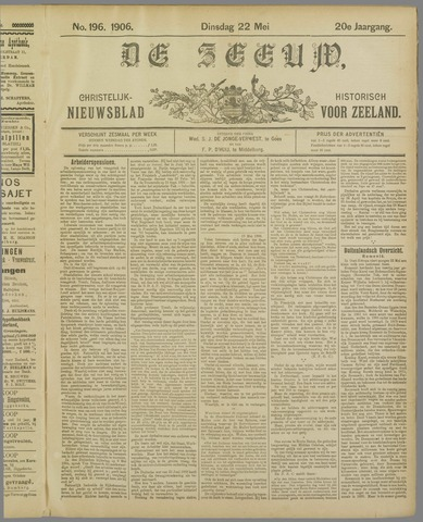 De Zeeuw. Christelijk-historisch nieuwsblad voor Zeeland 1906-05-22
