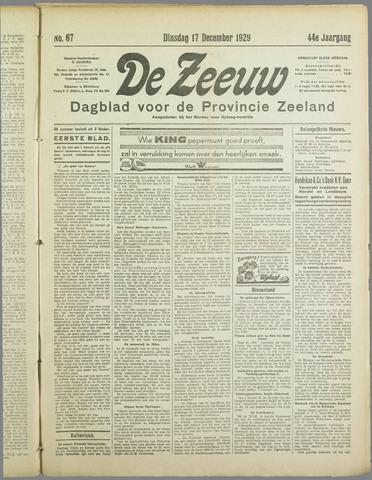 De Zeeuw. Christelijk-historisch nieuwsblad voor Zeeland 1929-12-17