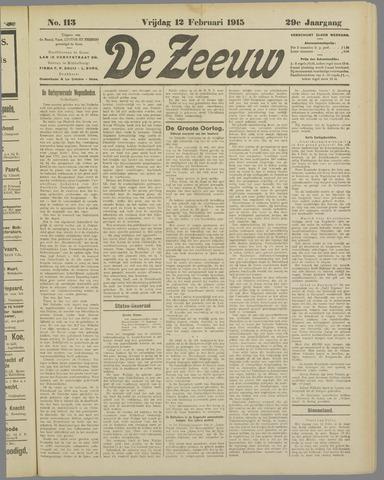 De Zeeuw. Christelijk-historisch nieuwsblad voor Zeeland 1915-02-12