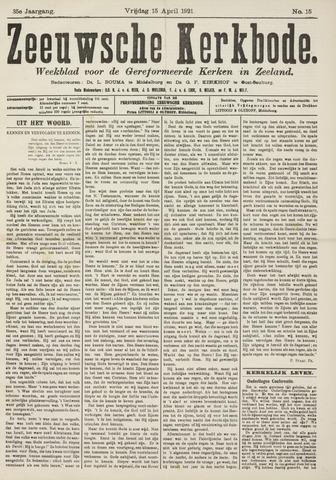 Zeeuwsche kerkbode, weekblad gewijd aan de belangen der gereformeerde kerken/ Zeeuwsch kerkblad 1921-04-15