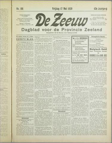 De Zeeuw. Christelijk-historisch nieuwsblad voor Zeeland 1929-05-17