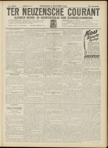 Ter Neuzensche Courant. Algemeen Nieuws- en Advertentieblad voor Zeeuwsch-Vlaanderen / Neuzensche Courant ... (idem) / (Algemeen) nieuws en advertentieblad voor Zeeuwsch-Vlaanderen 1939-10-11