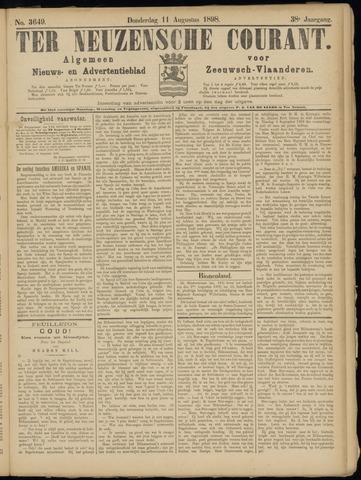 Ter Neuzensche Courant. Algemeen Nieuws- en Advertentieblad voor Zeeuwsch-Vlaanderen / Neuzensche Courant ... (idem) / (Algemeen) nieuws en advertentieblad voor Zeeuwsch-Vlaanderen 1898-08-11