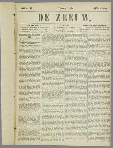 De Zeeuw. Christelijk-historisch nieuwsblad voor Zeeland 1891-05-23