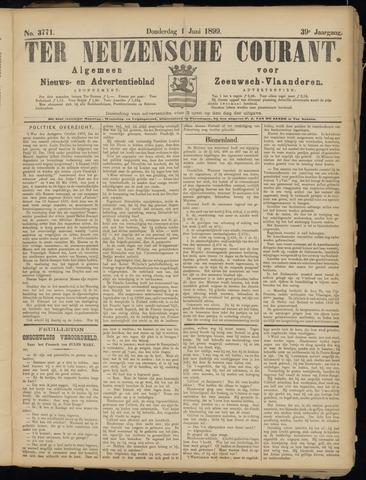 Ter Neuzensche Courant. Algemeen Nieuws- en Advertentieblad voor Zeeuwsch-Vlaanderen / Neuzensche Courant ... (idem) / (Algemeen) nieuws en advertentieblad voor Zeeuwsch-Vlaanderen 1899-06-01