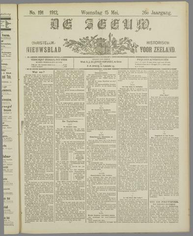 De Zeeuw. Christelijk-historisch nieuwsblad voor Zeeland 1912-05-15