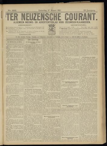 Ter Neuzensche Courant. Algemeen Nieuws- en Advertentieblad voor Zeeuwsch-Vlaanderen / Neuzensche Courant ... (idem) / (Algemeen) nieuws en advertentieblad voor Zeeuwsch-Vlaanderen 1915-03-27