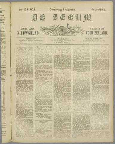 De Zeeuw. Christelijk-historisch nieuwsblad voor Zeeland 1902-08-07
