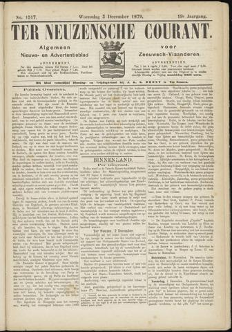 Ter Neuzensche Courant. Algemeen Nieuws- en Advertentieblad voor Zeeuwsch-Vlaanderen / Neuzensche Courant ... (idem) / (Algemeen) nieuws en advertentieblad voor Zeeuwsch-Vlaanderen 1879-12-03