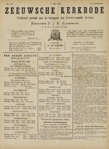 Zeeuwsche kerkbode, weekblad gewijd aan de belangen der gereformeerde kerken/ Zeeuwsch kerkblad 1891-05-23