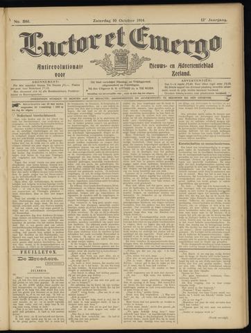 Luctor et Emergo. Antirevolutionair nieuws- en advertentieblad voor Zeeland / Zeeuwsch-Vlaanderen. Orgaan ter verspreiding van de christelijke beginselen in Zeeuwsch-Vlaanderen 1914-10-10