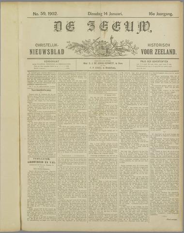 De Zeeuw. Christelijk-historisch nieuwsblad voor Zeeland 1902-01-14